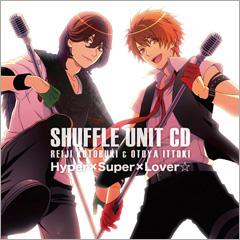Shuffle Unit CD #1: Reiji & Otoya
