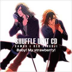 Shuffle Unit CD #4: Camus & Ren