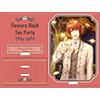 うたの☆プリンスさまっ♪ Shining Live アクリルスタンド Flowery Night Tea Party アナザーショットVer.